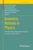 Geometric Methods in Physics - XXX Workshop, Bialowieza, Poland, June 26 to July 2, 2011.