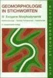 Geomorphologie in Stichworten. Exogene Morphodynamik - Karstmorphologie, Glazialer Formenschatz, Küstenformen.
