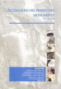 Philippe Bromblet et Geneviève Orial - Altérations des pierres des monuments - Volume 3. 1 Cédérom