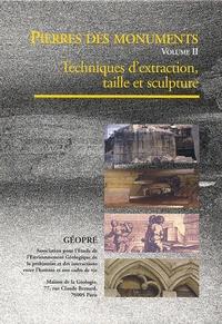 Jean-Claude Bessac et Marc Viré - Pierres des monuments - Volume 2, Techniques d'extraction, taille et sculpture. 1 Cédérom
