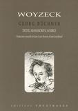 Georg Büchner - Woyzeck - Version reconstituée, manuscrits, source.