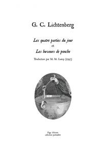 Georg Christoph Lichtenberg - Les quatre parties du jour et Les buveurs de ponche.