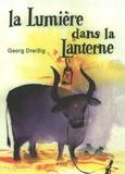 Georg Dreissig - La lumière dans la lanterne - Un calendrier de l'Avent en histoires.