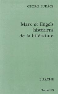 Georg Lukacs - Marx et Engels, historiens de la littérature.