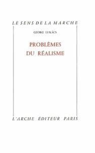 Georg Lukacs - Problèmes du réalisme.