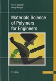 Georg Menges - Materials Science of Polymers for Engineers.
