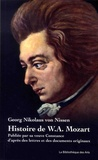 Georg Nikolaus von Nissen - Histoire de W. A. Mozart - Publiée par sa veuve Constance d'après des lettres et des documents originaux.