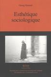 Georg Simmel - Esthétique sociologique.