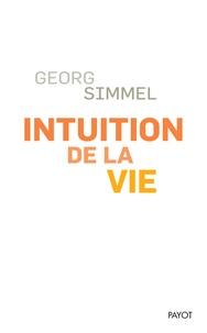 Accentsonline.fr Intuition de la vie - Quatre chapitres métaphysiques Image