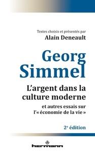 """Georg Simmel - L'argent dans la culture moderne et autres essais sur """"l'économie de la vie""""."""