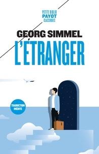 Georg Simmel - L'étranger et autres textes.