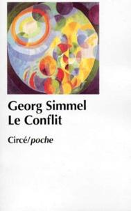 Georg Simmel - Le Conflit.