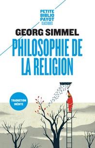 Georg Simmel - Philosophie de la religion.