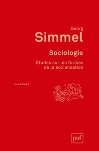 Georg Simmel - Sociologie - Etudes sur les formes de la socialisation.