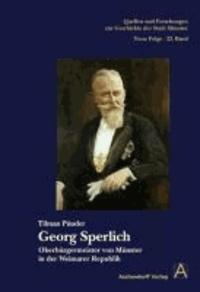 Georg Sperlich - Oberbürgermeister von Münster in der Weimarer Republik.