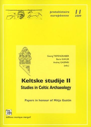 Georg Tiefengraber et Boris Kavur - Keltske studije - Volume 2, Studies in Celtic Archaeology - Papers in honour of Mitja Gustin.