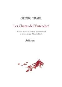Georg Trakl - Les chants de l'enténébré.