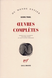 Georg Trakl - Oeuvres complètes.