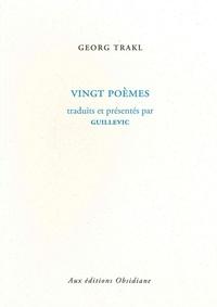 Georg Trakl - Vingt poèmes.