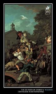 Georg Weerth - Vie et faits du fameux chevalier Schenapahnski.