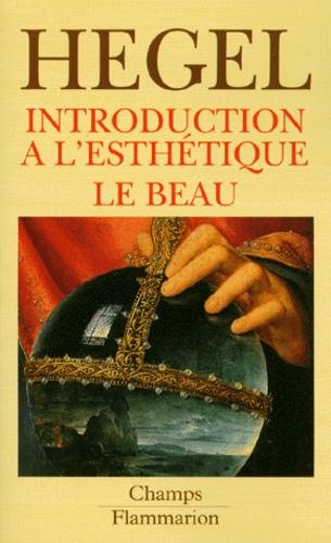Esthétique des arts plastiques - Georg Wilhelm Friedrich Hegel