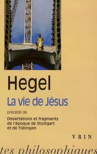 Checkpointfrance.fr La vie de Jésus - Précédé de Dissertations et fragments de l'époque de Stuttgart et de Tübingen Image