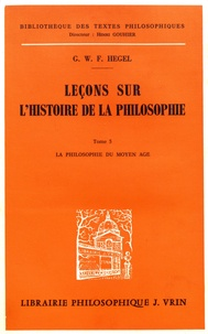 Deedr.fr Leçons sur l'histoire de la philosophie. - Tome 5, La philosophie du Moyen Age Image