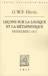 Leçons sur la logique et la métaphysique - Heidelberg, 1817.pdf