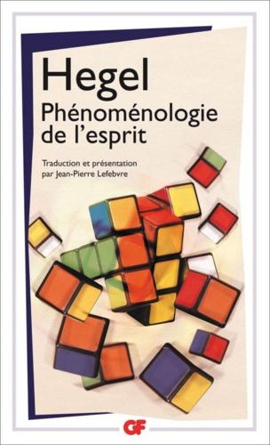 Phénoménologie de l'esprit - Georg Wilhelm Friedrich Hegel - Format PDF - 9782081283909 - 9,99 €