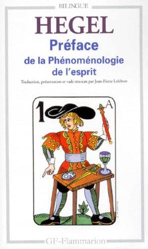 "Georg Wilhelm Friedrich Hegel - Préface de la ""Phénoménologie de l'esprit""."