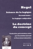 Georg Wilhelm Friedrich Hegel - Science de la logique - Tome 2, La logique subjective ou La doctrine du concept.