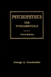 Psychophysics: The Fundamentals, 3rd edition.pdf