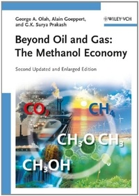 George-A Olah - Beyond oil and gas - The methanol economy.