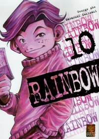 George Abe et Masasumi Kakizaki - Rainbow Tome 10 : .