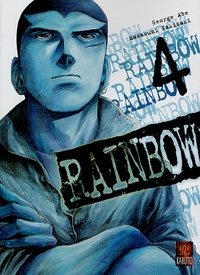 George Abe et Masasumi Kakizaki - Rainbow Tome 4 : .