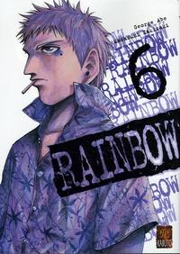 George Abe et Masasumi Kakizaki - Rainbow Tome 6 : .