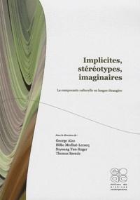 George Alao et Héba Medhat-Lecocq - Implicites, stéréotypes, imaginaires - La composante culturelle en langue étrangère.