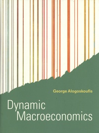 George Alogoskoufis - Dynamic Macroeconomics.