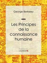 George Berkeley et  Ligaran - Les Principes de la connaissance humaine - Essai philosophique.