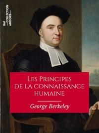 George Berkeley et Charles Renouvier - Les Principes de la connaissance humaine.