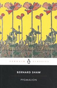George Bernard Shaw - Pygmalion.