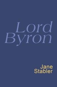 George Byron et Jane Stabler - Lord Byron - Everyman's Poetry.