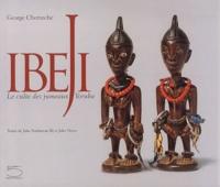 George Chemeche et John-H Pemberton - Ibeji - Le culte des jumeaux Yoruba.