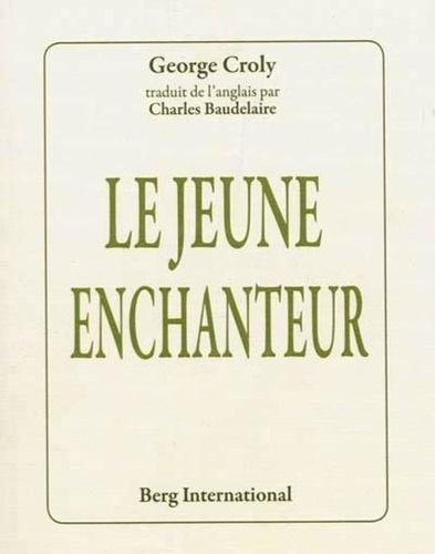 George Croly - Le jeune enchanteur.