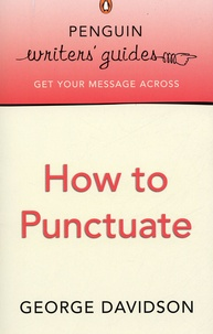 George Davidson - How to Punctuate.