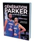 George Eddy - Génération Parker - Au revoir et merci !.