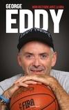 George Eddy - George Eddy - Mon histoire avec la NBA.