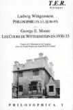 George Edward Moore et Ludwig Wittgenstein - Philosophica. - Tome 1, Philosophie (TS 213, §§ 86-93), suivi de Georges Edward Moore, Les cours de Wittgenstein en 1930-1932.