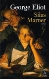 George Eliot - Silas Marner - Le tisserand de Raveloe.