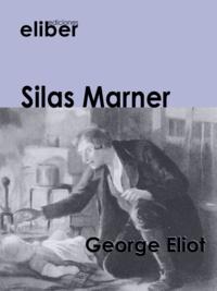 George Eliot - Silas Marner.